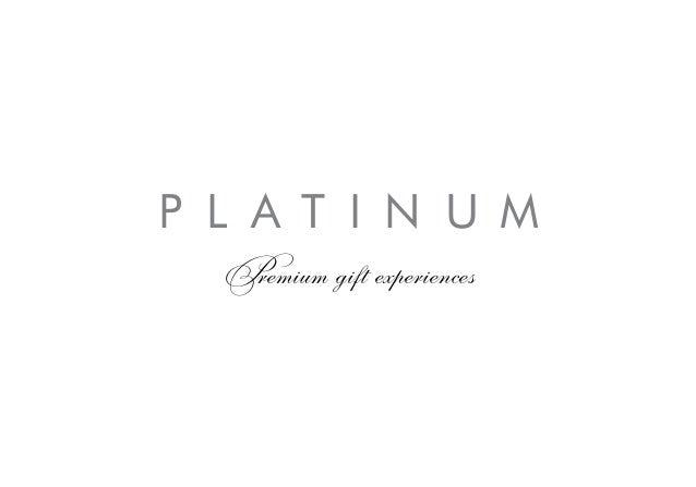 P L A T I N U M  Premium gift experiences