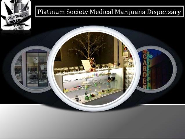 Platinum Society Medical Marijuana Dispensary
