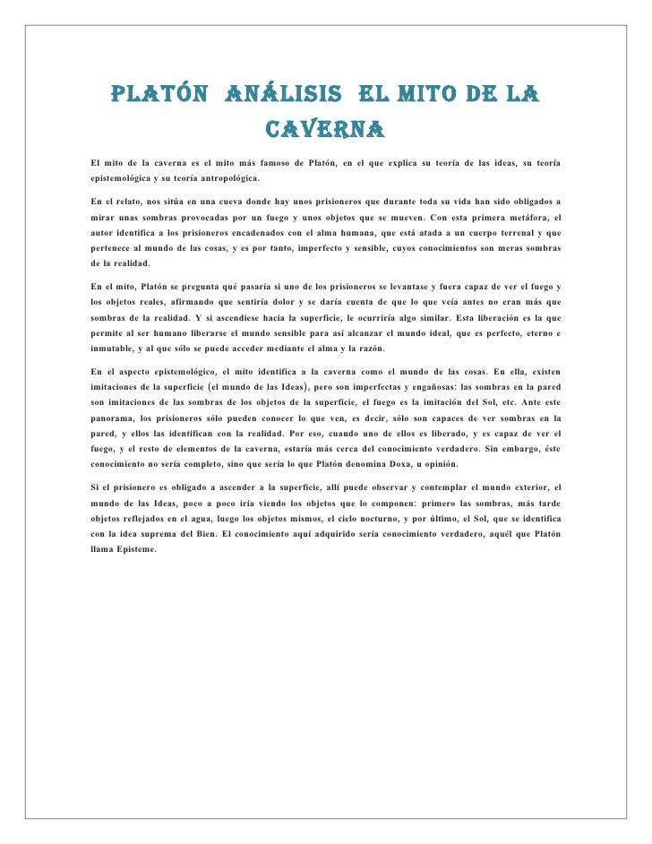 Platón análisis El mito dE la                                             cavErna El mito de la caverna es el mito más fam...