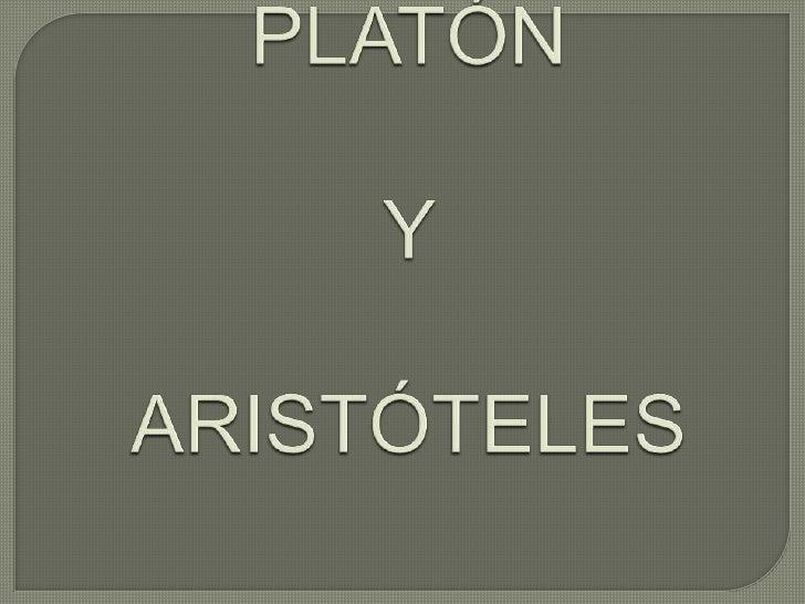 PLATÓN Y ARISTÓTELES<br />