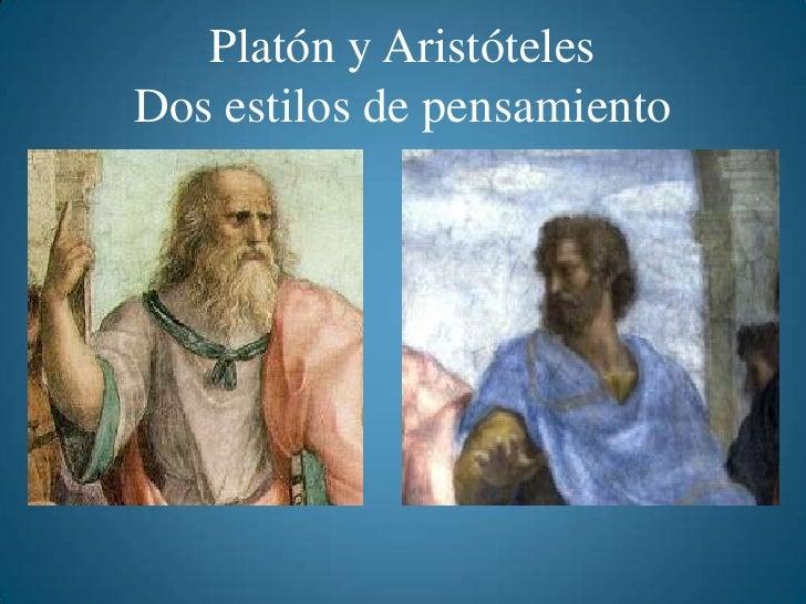 Platón y AristótelesDos estilos de pensamiento<br />