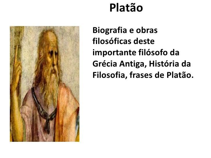 Platão<br />Biografia e obras filosóficas deste importante filósofo da Grécia Antiga, História da Filosofia, frases de Pl...