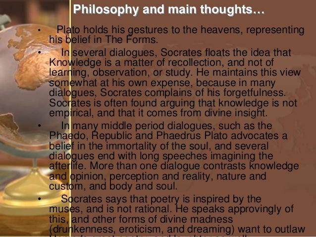 plato knowledge and immortality of the Does plato provide a good argument for the immortality of the soul  the  recollection argument runs as follows: we have knowledge that.