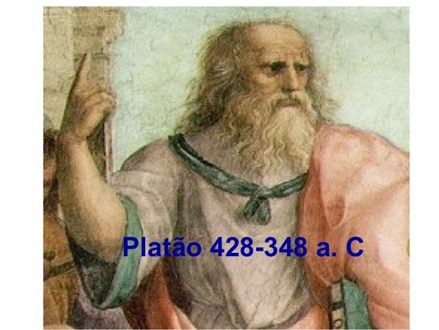 Platão 428-348 a. C