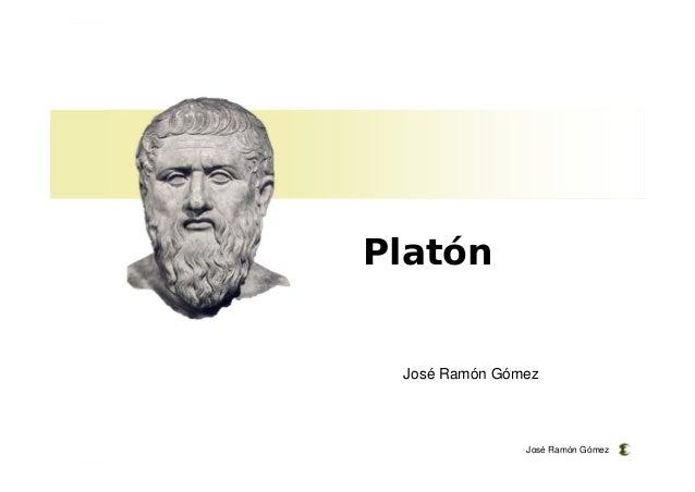 José Ramón Gómez  Platón  José Ramón Gómez