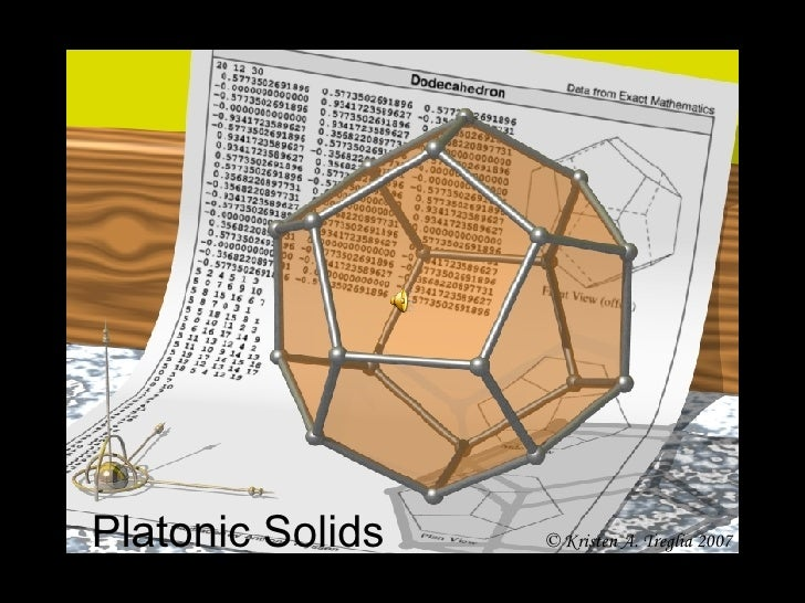Platonic Solids © Kristen A. Treglia 2007