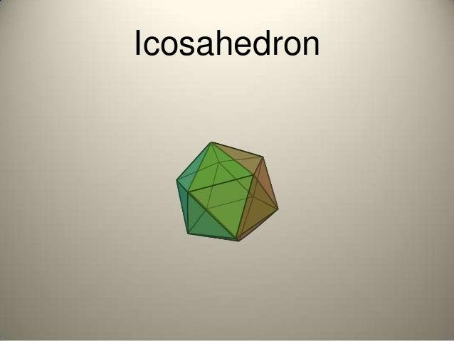 Octahedron 5 Icosahedron 6