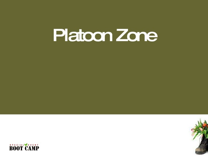 Platoon Zone