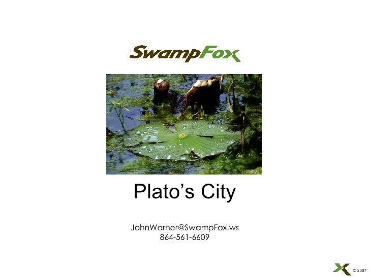 Plato's City [email_address] 864-561-6609