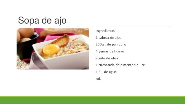 Sopa de ajoIngredientes1 cabeza de ajos250 gr. de pan duro4 yemas de huevoaceite de oliva1 cucharada de pimentón dulce1,5 ...