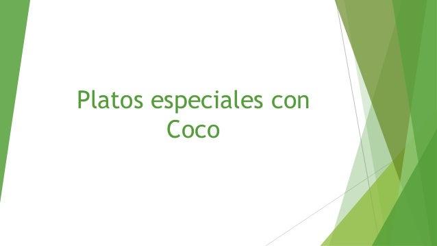 Platos especiales conCoco