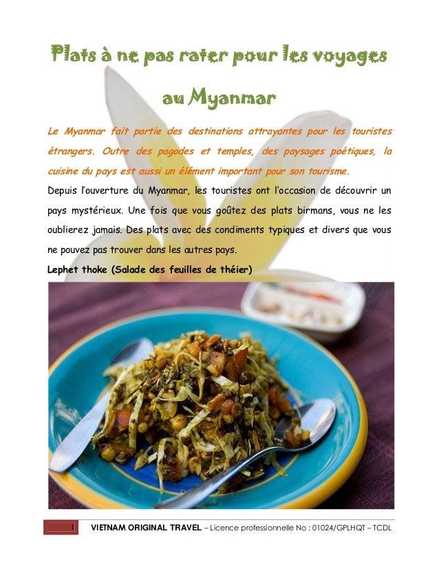 Plats à ne pas rater pour les voyages au Myanmar Le Myanmar fait partie des destinations attrayantes pour les touristes ét...