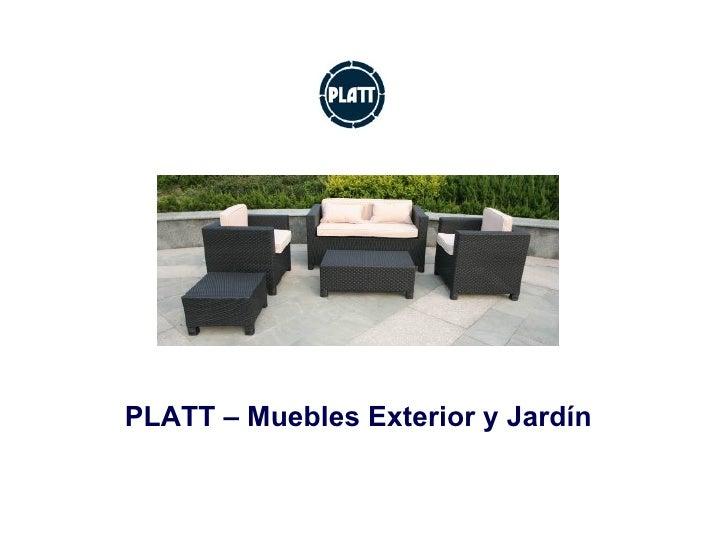 PLATT – Muebles Exterior y Jardín