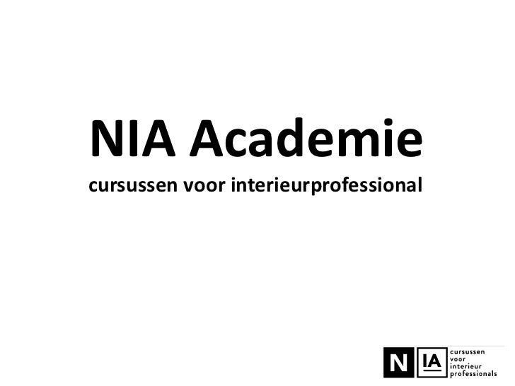 NIA Academiecursussen voor interieurprofessional