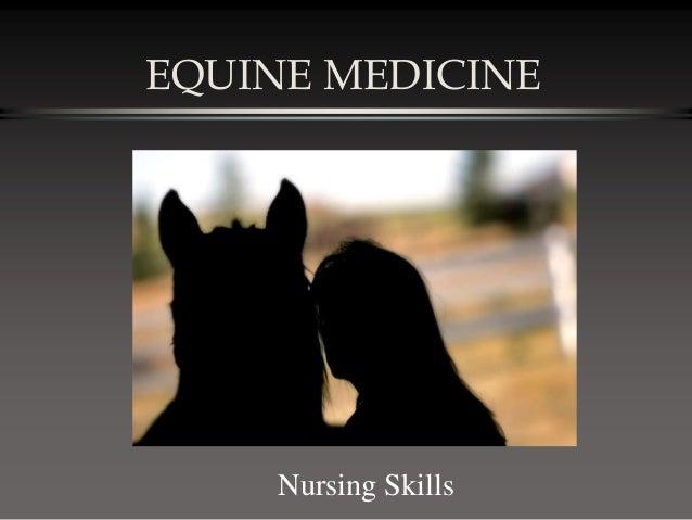 EQUINE MEDICINE Nursing Skills