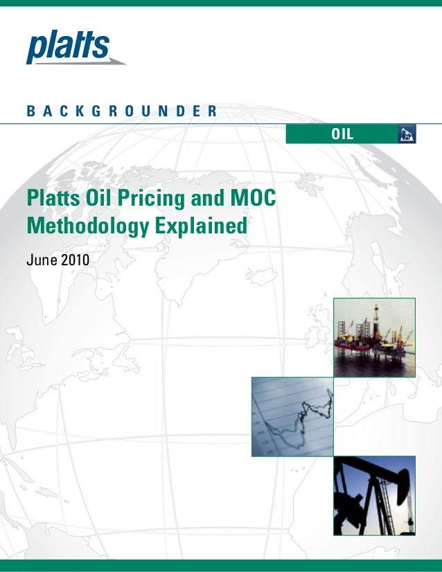 Platts Oil Pricing and MOC Methodology Explained