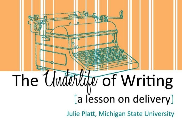 Overview• The underlife of an  essay• What is delivery? A  (very) brief explanation• Group activity:  delivering writing• ...