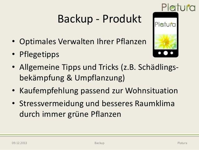 Backup - Produkt • Optimales Verwalten Ihrer Pflanzen • Pflegetipps • Allgemeine Tipps und Tricks (z.B. Schädlingsbekämpfu...