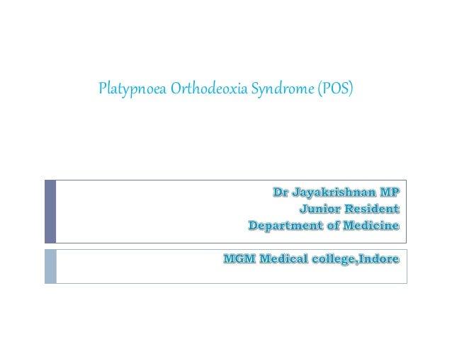 Platypnoea Orthodeoxia Syndrome (POS)