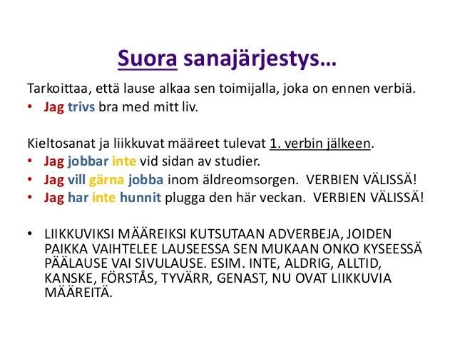 Ruotsi Sivulauseen Sanajärjestys