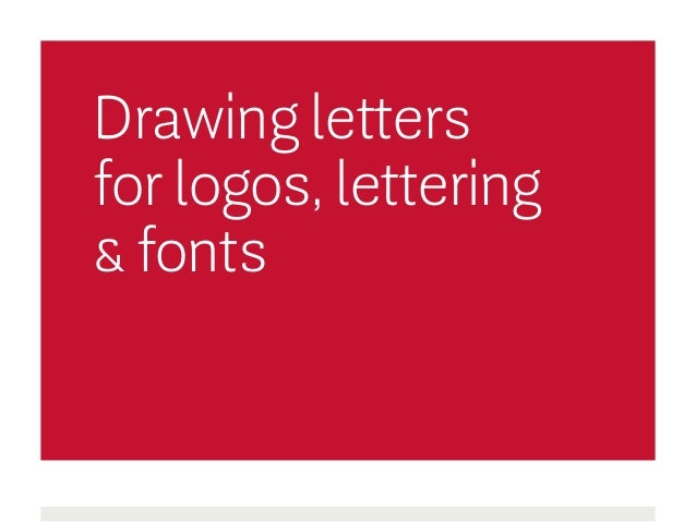 Drawing letters for logos, lettering & fonts