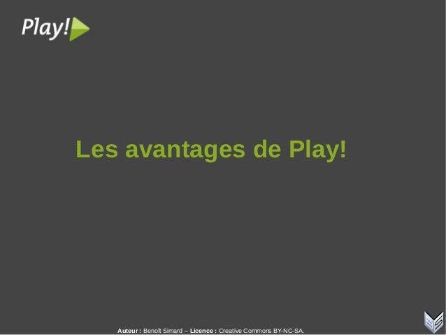 Auteur:Benoît Simard – Licence: Creative Commons BY-NC-SA. LesavantagesdePlay!