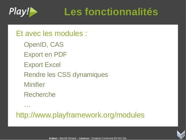 Auteur:Benoît Simard – Licence: Creative Commons BY-NC-SA. Lesfonctionnalités Et avec les modules : OpenID, CAS Export...