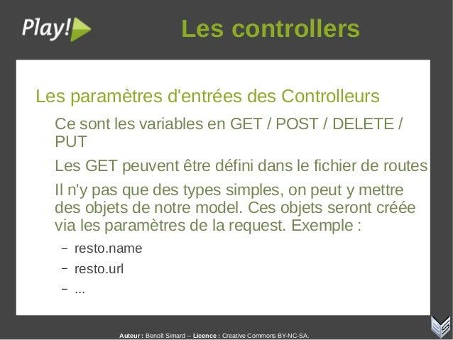 Auteur:Benoît Simard – Licence: Creative Commons BY-NC-SA. Lescontrollers Les paramètres d'entrées des Controlleurs Ce...