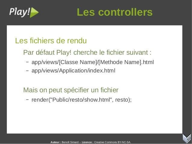 Auteur:Benoît Simard – Licence: Creative Commons BY-NC-SA. Lescontrollers Les fichiers de rendu Par défaut Play! cherc...