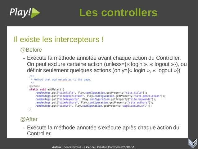Auteur:Benoît Simard – Licence: Creative Commons BY-NC-SA. Lescontrollers Il existe les intercepteurs ! @Before – Exéc...