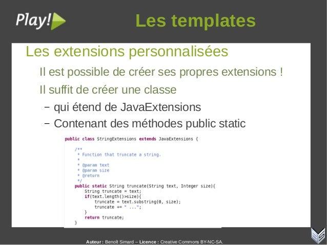 Auteur:Benoît Simard – Licence: Creative Commons BY-NC-SA. Lestemplates Les extensions personnalisées Il est possible ...