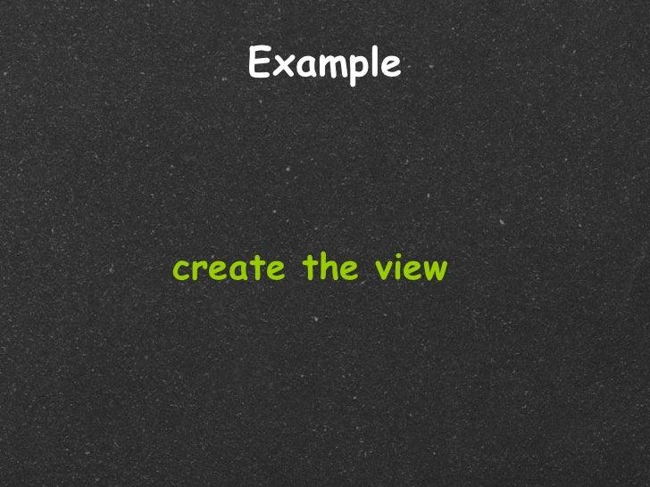 Examplecreate the view