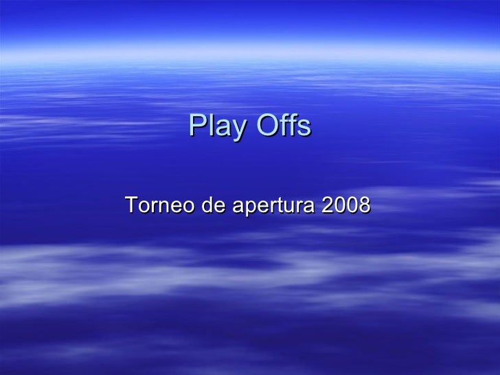 Play Offs Torneo de apertura 2008