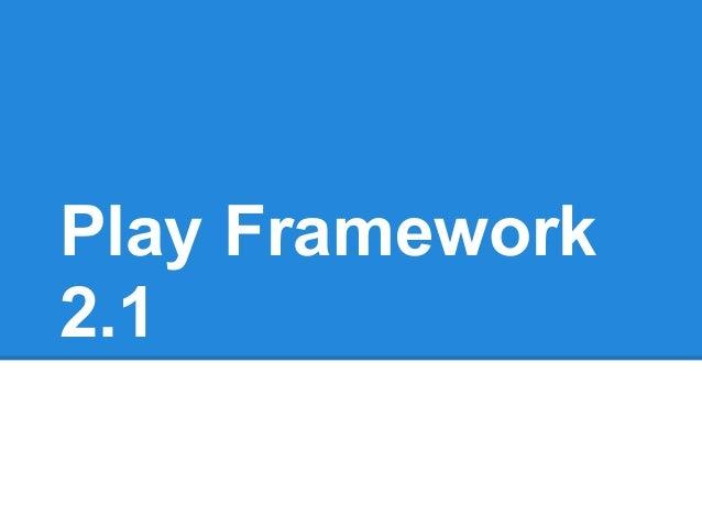 Play Framework2.1