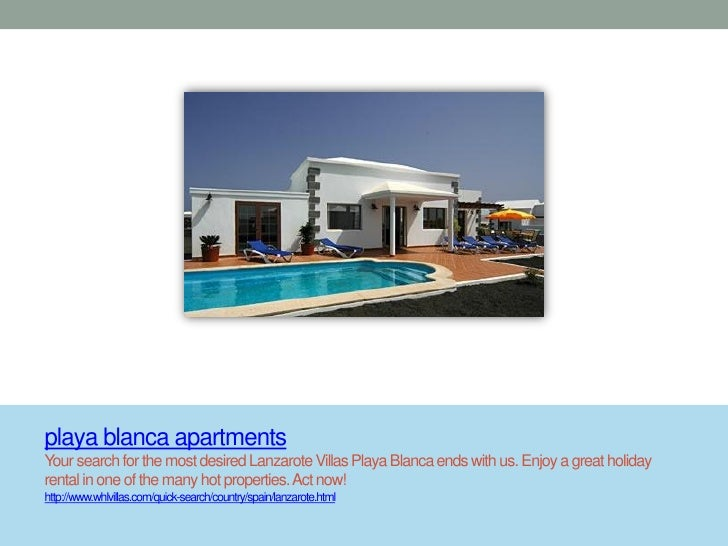 playa blanca apartmentsYour search for the most desired Lanzarote Villas Playa Blanca ends with us. Enjoy a great holidayr...