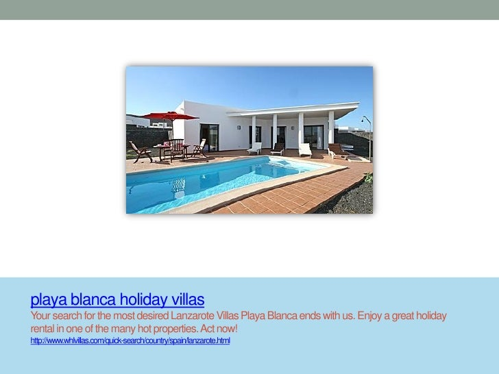 playa blanca holiday villasYour search for the most desired Lanzarote Villas Playa Blanca ends with us. Enjoy a great holi...