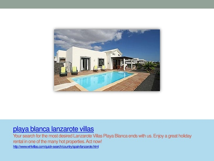 playa blanca lanzarote villasYour search for the most desired Lanzarote Villas Playa Blanca ends with us. Enjoy a great ho...