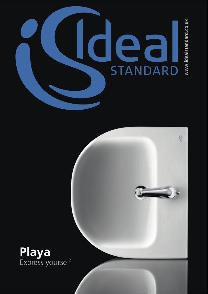 www.idealstandard.co.ukPlayaExpress yourself                                    00                                    00