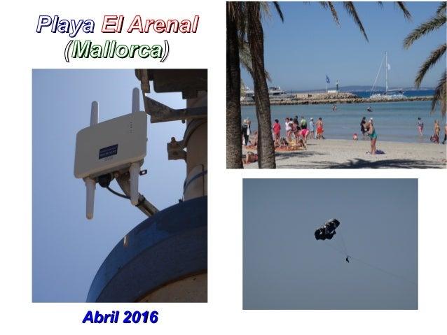 PlayaPlaya El ArenalEl Arenal ((MallorcaMallorca)) Abril 2016Abril 2016