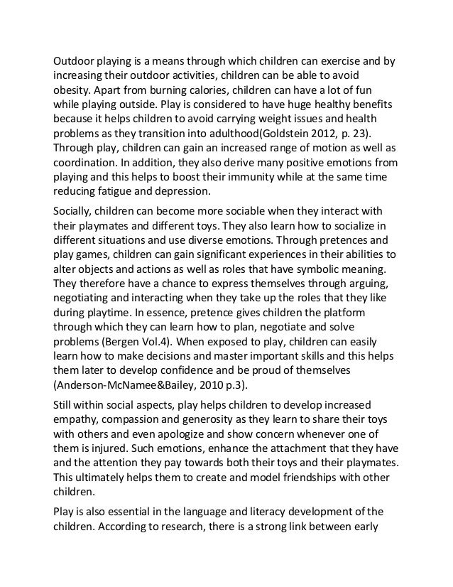essay on parents role in child development The child usually will spend most of the day in a child care facility with other people, so including the parents with the child care center's activities is an important aspect child care centers have issues getting the parents involved and keeping them involved.