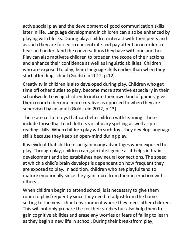 early child development essays Physical development in young children children must endure physical development in order to help them explore the world in which they live while also effectively communicating and interacting with other people.