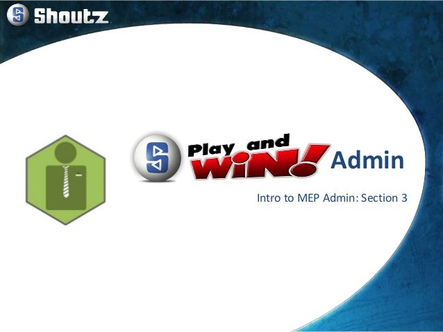 Admin Intro to MEP Admin: Section 3