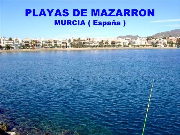 PLAYAS DE MAZARRON MURCIA ( España )
