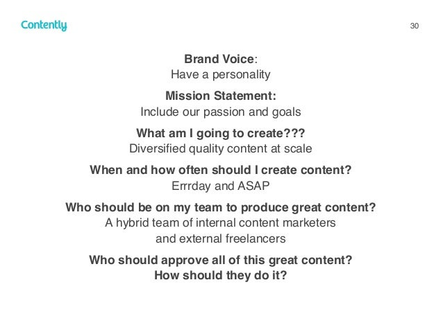30 Brand Voice:  Have a personality Mission Statement:  Include our passion and goals What am I going to create??? Dive...