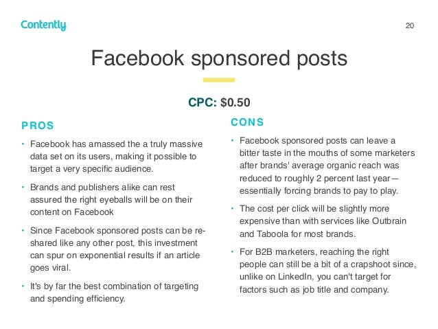 20 Facebook sponsored posts z PROS • Facebook has amassed the a truly massive data set on its users, making it possible to...