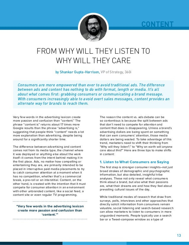 CONTENT FROM WHY WILL THEY LISTEN TO WHY WILL THEY CARE Very few words in the advertising lexicon create more passion and ...