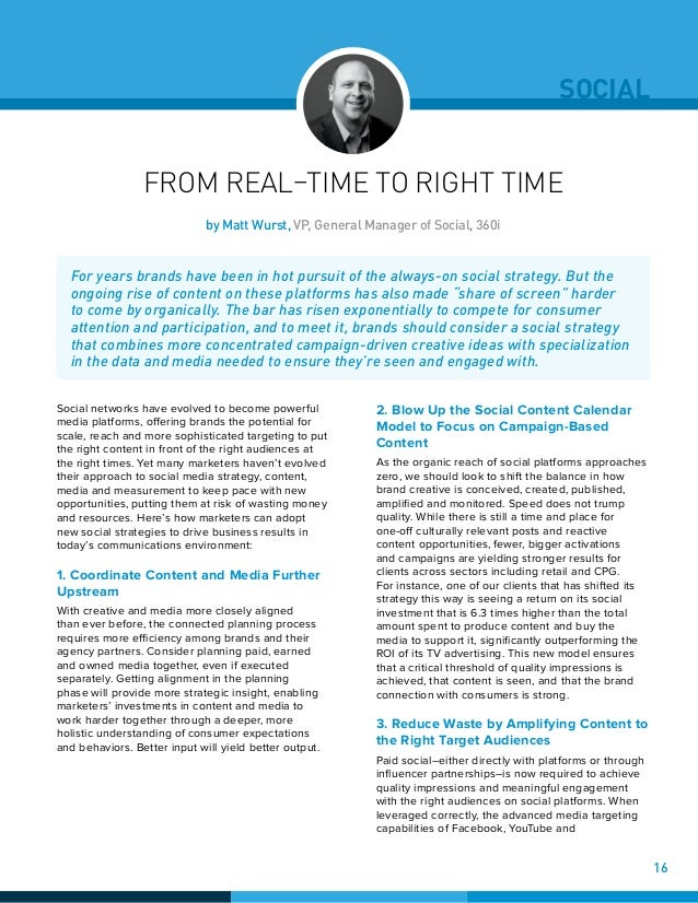 SOCIAL FROM REAL–TIME TO RIGHT TIME Social networks have evolved to become powerful media platforms, offering brands the p...