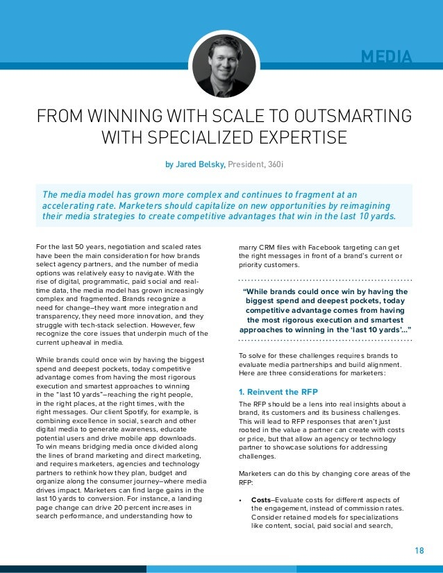 MEDIA FROM WINNING WITH SCALE TO OUTSMARTING WITH SPECIALIZED EXPERTISE For the last 50 years, negotiation and scaled rate...