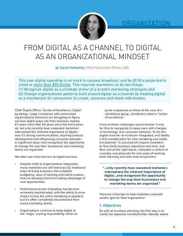 FROM DIGITAL AS A CHANNEL TO DIGITAL AS AN ORGANIZATIONAL MINDSET Chief Digital Officer. Center of Excellence. Digital by ...