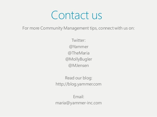 Contact usFor more Communiіty Management tiіps, connect wiіth us on:                        Twiіtter:                     ...